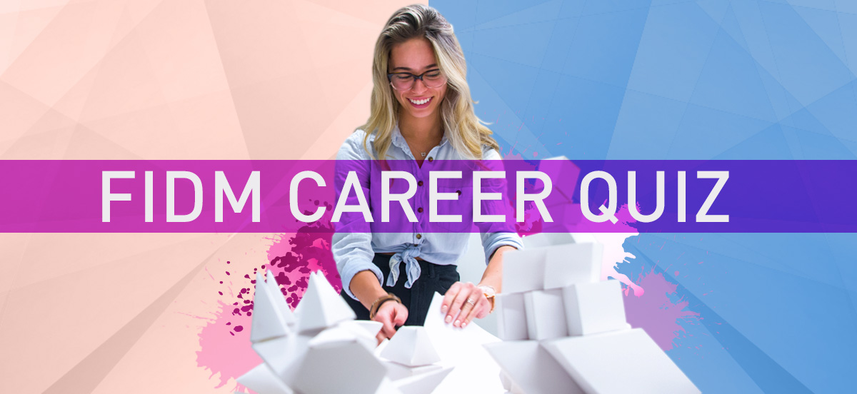 FIDM Career Quiz